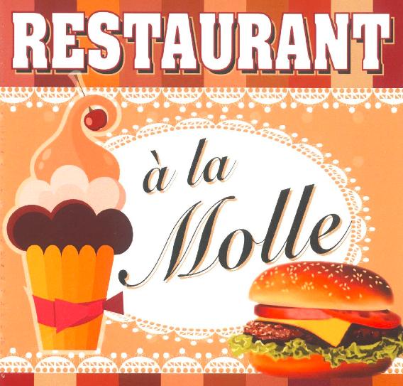 Restaurant à la Molle